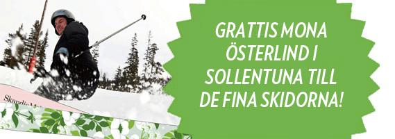 Grattis Mona Österlind i Sollentuna till de fina skidorna!